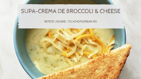 supa crema de broccoli si cascaval reteta usoara
