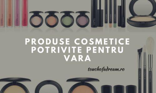 Produse cosmetice potrivite pentru vara
