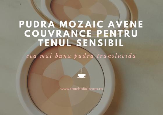 PUDRA MOZAIC AVENE COUVRANCE PENTRU TENUL SENSIBIL
