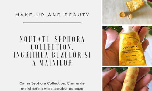 Noutati de la Sephora. Gama Sephora Collection, crema de maini exfolianta si scrubul de buze