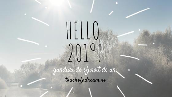 touchofadream blog realizările 2018 rezoluțiile 2019